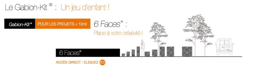 Le Gabion-Kit® 6 Faces®